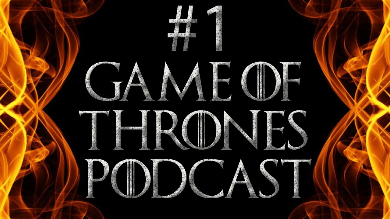 Podcast Game Of Thrones
